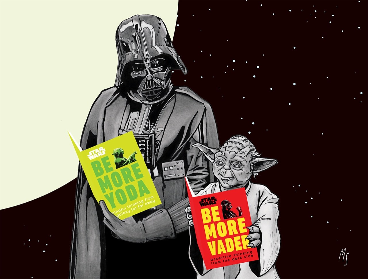 Be More Yoda and Be More Vader