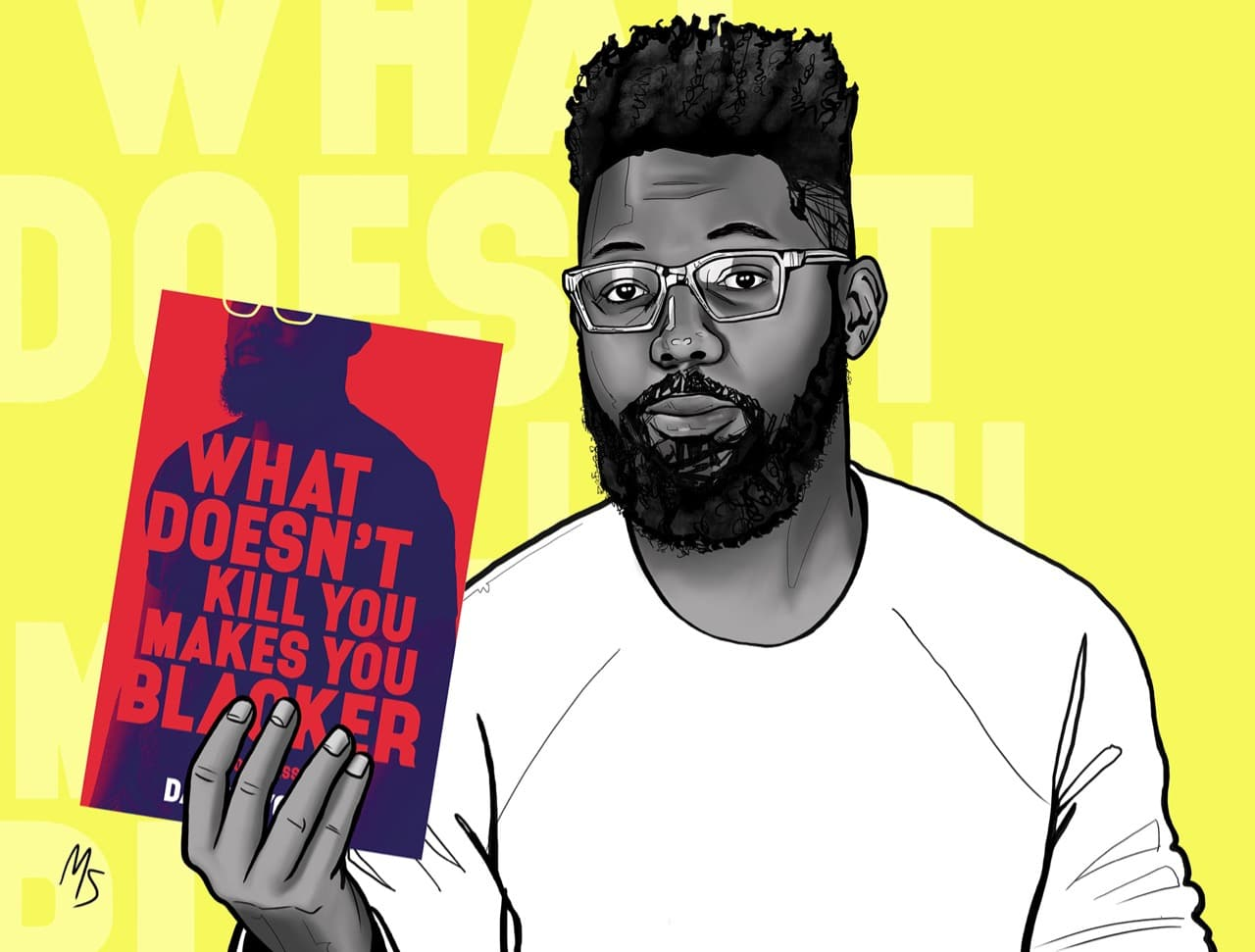 What Doesn't Kill You Makes You Blacker by Damon Young.