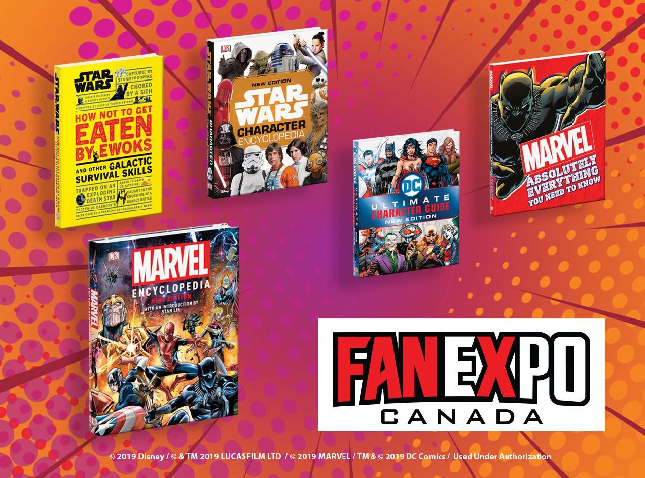 DK Publishing will be selling books at FAN EXPO Canada for fans of Marvel, Star Wars and DC Comics.